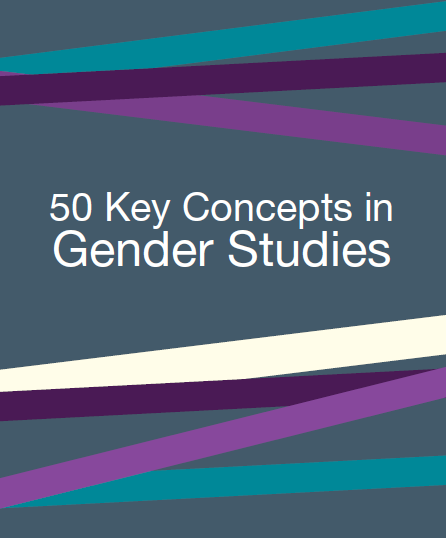 50 key Consepts in Gender Studies